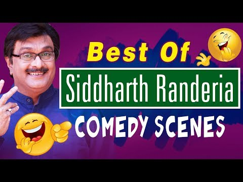 Best of Siddharth Ranederia (GUJJUBHAI) - Top 20 Comedy Scen