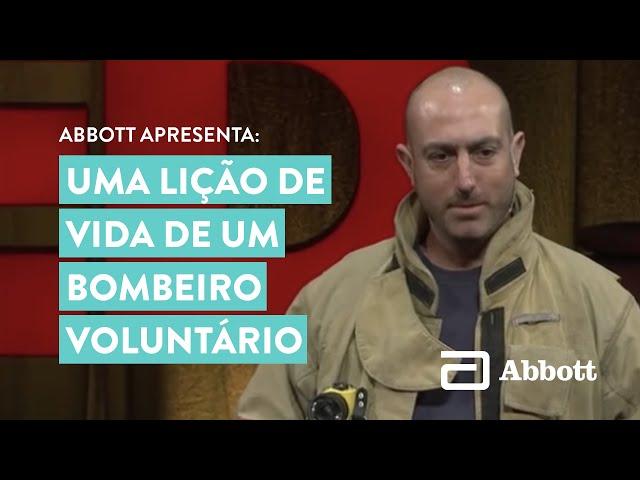 TED - Uma lição de vida de um bombeiro voluntário