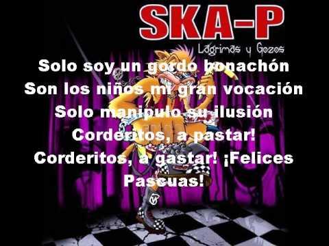 Ska-P Gasta claus Con Letra