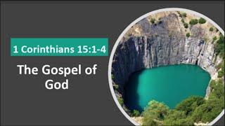 "Foundation Stones- ""The Gospel of God"""