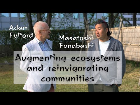 Augmenting ecosystems and reinvigorating communities