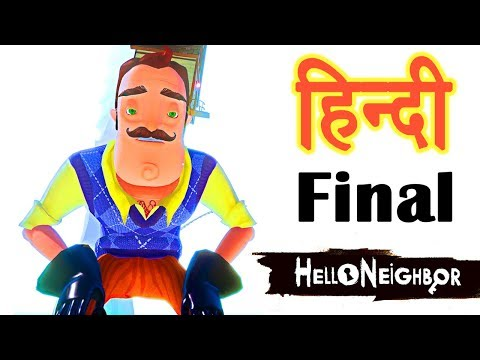 Hello Neighbor - Final | Horror
