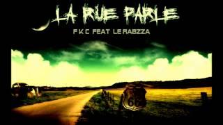 La Rue Parle Feat Le Rabzza .