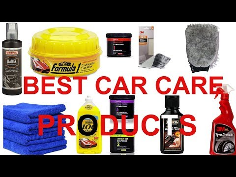BEST CAR CARE PRODUCTS | MUST USE PRODUCTS