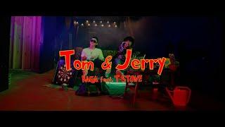 RAGA - Tom&Jerry feat T-STONE【Music Video】