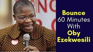 Oby Ezekwesili: I'm Running For President To Rescue Nigeria | #Bounce60Minutes (Part 1)
