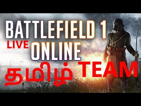 Battlefield 1 Multiplayer Online Live Tamil Clan Team