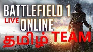 Battlefield 1 Multiplayer Tamil Gameplay Bairavaa 2017