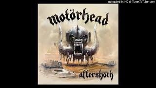 Motörhead - Aftershock - 04 - End Of Time