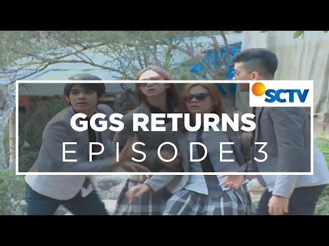 GGS Returns - Episode 03