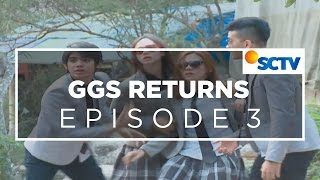 ggs returns episode 03