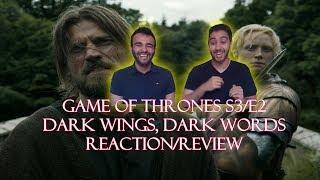 Game of Thrones Season 3 Episode 2 REACTION/REVIEW!!