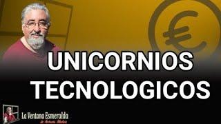 Unicornios tecnológicos
