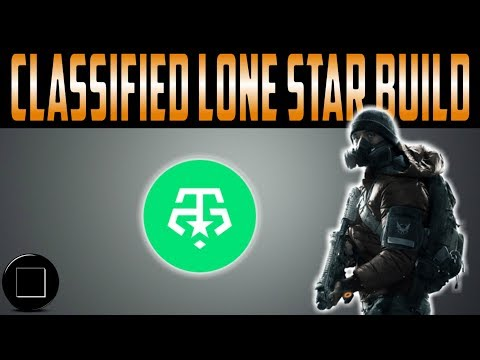 The Division - Classified Lone Star Build