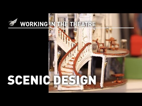 Working In The Theatre: Scenic Design