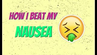 5 ways how to beat nausea! | How to beat morning sickness