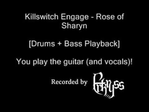 Drums+Bass Playback Killswitch Engage  Rose of Sharyn