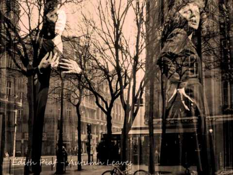 Édith Piaf - Autumn Leaves