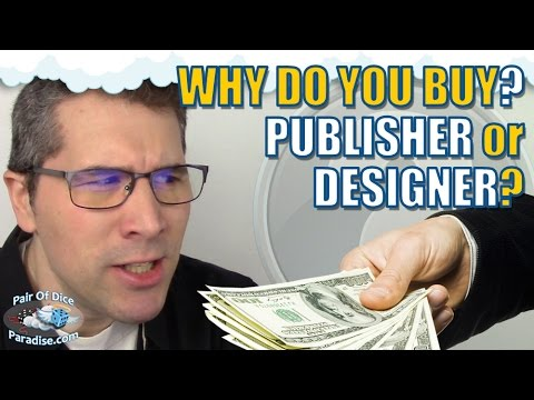 Publisher vs Designer: Why do you buy a game? (TABLEscraps #