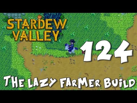 Stardew Valley The Lazy Farmer Build 124 - Welcome to Your N