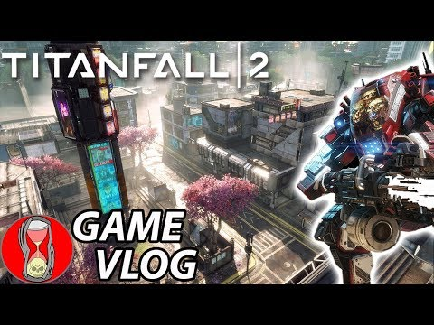 WE ARE LEGION - Titanfall 2 - Game Vlog
