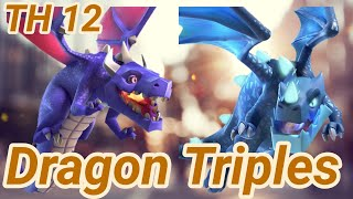 Dragon Triples | Dragon | electro dragon | 3 Star attacks | Spam | TH 12 | COC Clash of Clans 03/19