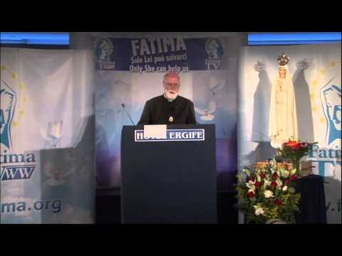 Father Gruner on The Message of Fatima - Your Last Chance Conference - Rome, May 2012