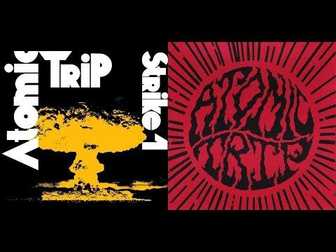 ATOMIC TRIP - Strike #1 [FULL ALBUM] 2017
