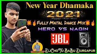 2021 New Hero Vs Nagin Vs Horn    Fully Dhamaka Matal Dnc Mix    DjChoTu BaBu Durgapur