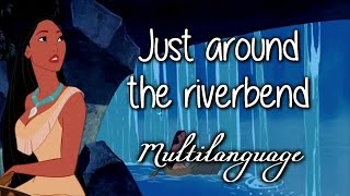 Pocahontas - Just Around The Riverbend (Soundtrack Multilanguage) w/lyrics