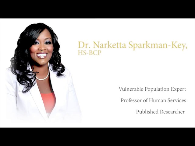 Introduction to the expertise of Dr. Narketta Sparkman-Key, HS-BCP