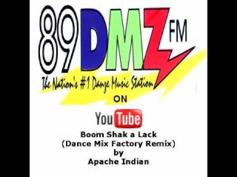 89 DMZ Boom Shak a Lack (Dance Mix Factory Remix) by Apache Indian