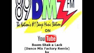 89 DMZ Boom Shak a Lack (Dance Mix Factory Remix) by Apache Indian