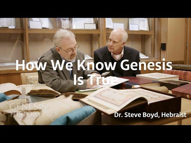 How We Know Genesis is True