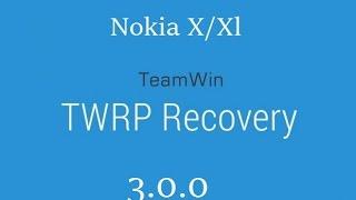 Como Instalar TWRP Recovery 3.0.0 No Nokia X!! [Usuário X]