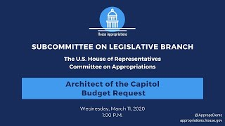 Architect of the Capitol FY2021 Budget Hearing (EventID=110534)