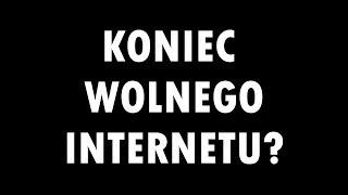 CZY TO KONIEC INTERNETU? - ACTA 2 - ART. 13