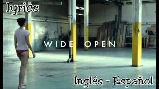 Wide Open The Chemicals Brothers - lyrics  español