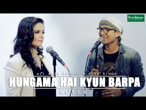 hungama-hai-kyun-barpa-cover-|-humsaya-the-band-|-ali-raza-pathan-|-alka-singh-|
