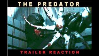 Trailer Reaction & Review #308: The Predator