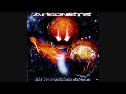Arsonists - Worlds Collide