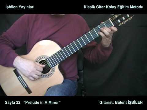 Klasik Gitar Kolay Eğitim Metodu Prelude Stefan You Tube Youtube