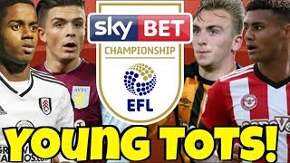 MY CHAMPIONSHIP YOUNG TEAM OF THE SEASON & REACTING TO THE EFL AWARDS!