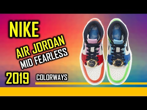 2019 New Release Nike AIR JORDAN I MID FEARLESS Shoes Colorways