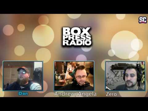 Box Press Radio Live Podcast - 3/18/17