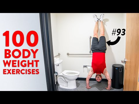 100 Body Weight Exercises You Can Do ANYWHERE!! (zero equipment required)