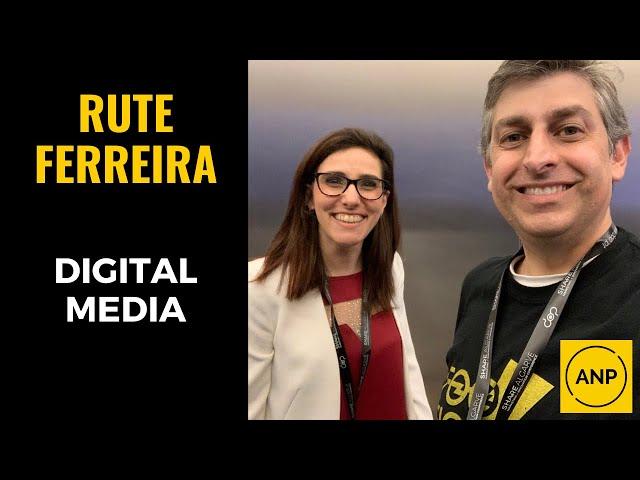 #41 Rute Ferreira e a importância da DIGITAL MEDIA