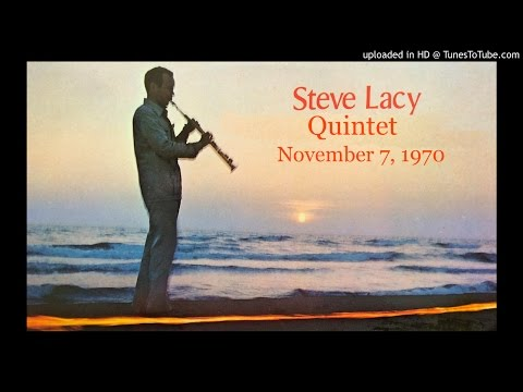 "Steve Lacy Quintet ""Station/TAO"" Live Nov 7, 1970"