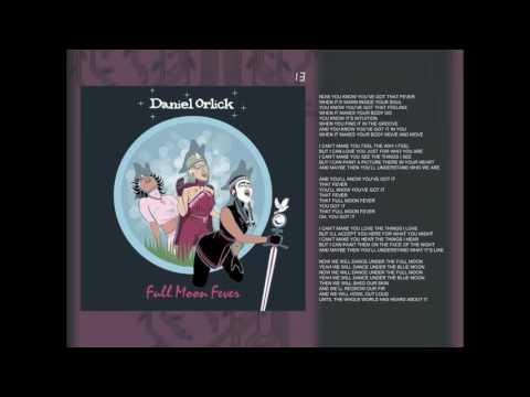Daniel Orlick - Full Moon Fever (Audio)