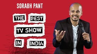 The BEST TV Show in India!: Standup Comedy by Sorabh Pant